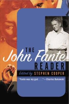 The John Fante Reader, Cooper, Stephen & Fante, John