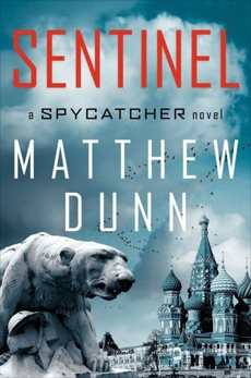Sentinel: A Will Cochrane Novel, Dunn, Matthew