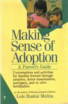 Making Sense of Adoption: A Parent's Guide, Melina, Lois Ruskai