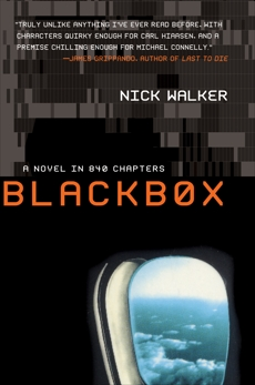 Blackbox: A Novel in 840 Chapters, Walker, Nick