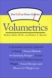 Volumetrics: Feel Full on Fewer Calories, Barnett, Robert A. & Rolls, Barbara