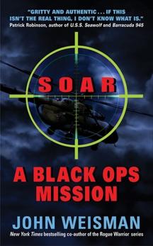 SOAR: A Black Ops Mission, Weisman, John