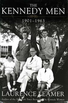 The Kennedy Men: 1901-1963, Leamer, Laurence