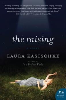 The Raising: A Novel, Kasischke, Laura