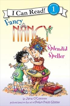 Fancy Nancy: Splendid Speller, O'Connor, Jane