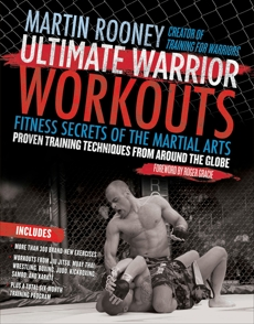 Ultimate Warrior Workouts (Training for Warriors): World Edition, Rooney, Martin