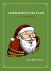 A Kidnapped Santa Claus, Baum, L. Frank & Robinson, Alex