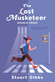 The Last Musketeer #3: Double Cross, Gibbs, Stuart