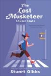 The Last Musketeer #3: Double Cross, Gibbs, Stuart
