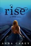 Rise, Carey, Anna