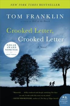 Crooked Letter, Crooked Letter: A Novel, Franklin, Tom