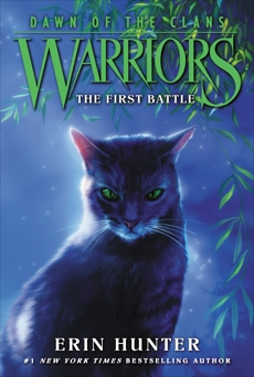 Warriors: Dawn of the Clans #3: The First Battle, Hunter, Erin