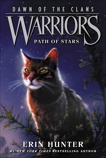 Warriors: Dawn of the Clans #6: Path of Stars, Hunter, Erin