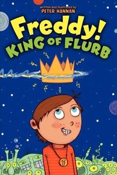 Freddy! King of Flurb, Hannan, Peter
