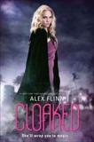 Cloaked, Flinn, Alex