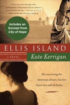 Ellis Island: A Novel, Kerrigan, Kate
