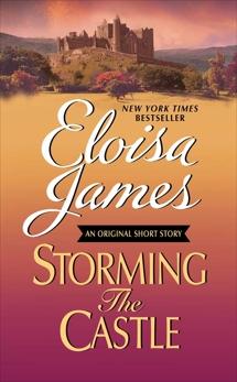 Storming the Castle: An Original Short Story with Bonus Content, James, Eloisa