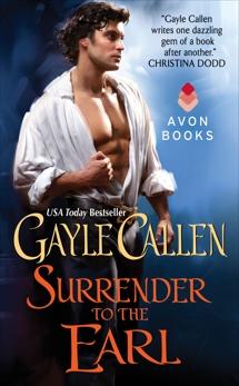 Surrender to the Earl, Callen, Gayle