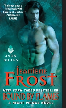 Bound by Flames: A Night Prince Novel, Frost, Jeaniene