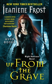 Up From the Grave: A Night Huntress Novel, Frost, Jeaniene