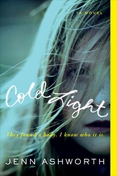 Cold Light: A Novel, Ashworth, Jenn