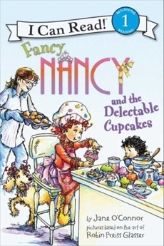 Fancy Nancy and the Delectable Cupcakes, O'Connor, Jane