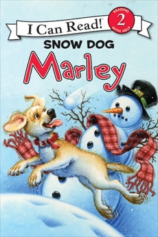 Marley: Snow Dog Marley, Grogan, John