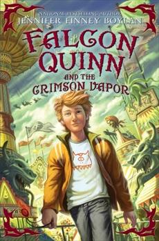 Falcon Quinn and the Crimson Vapor, Boylan, Jennifer Finney