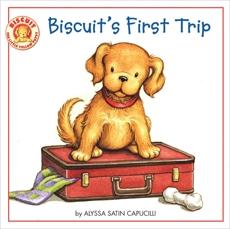 Biscuit's First Trip, Capucilli, Alyssa Satin