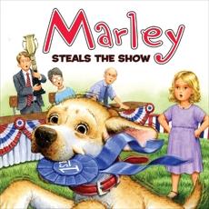Marley: Marley Steals the Show, Grogan, John