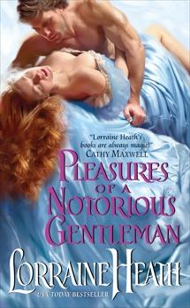 Pleasures of a Notorious Gentleman, Heath, Lorraine