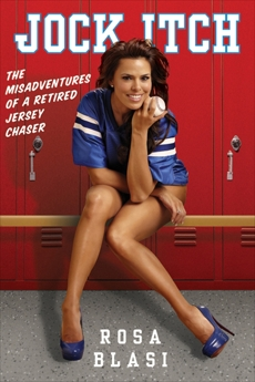 Jock Itch: The Misadventures of a Retired Jersey Chaser, Blasi, Rosa