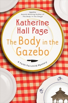 The Body in the Gazebo: A Faith Fairchild Mystery, Page, Katherine Hall