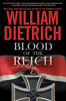 Blood of the Reich: A Novel, Dietrich, William