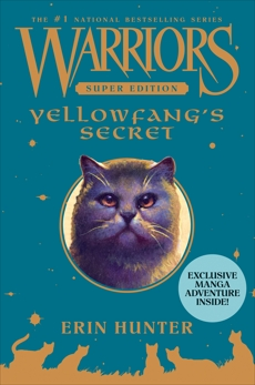 Warriors Super Edition: Yellowfang's Secret, Hunter, Erin