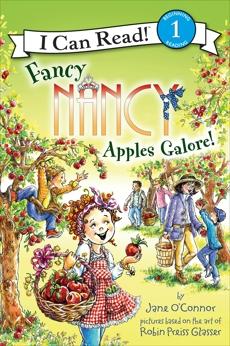 Fancy Nancy: Apples Galore!, O'Connor, Jane