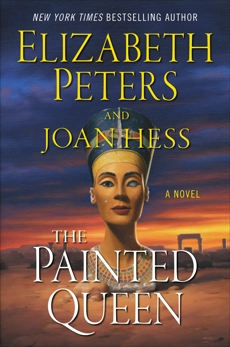 The Painted Queen: A Novel, Peters, Elizabeth & Hess, Joan