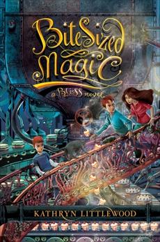 Bite-Sized Magic, Littlewood, Kathryn