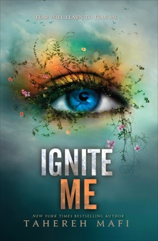 Ignite Me, Mafi, Tahereh
