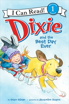 Dixie and the Best Day Ever, Gilman, Grace