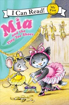Mia and the Tiny Toe Shoes, Farley, Robin