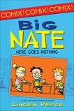 Big Nate: Here Goes Nothing, Peirce, Lincoln