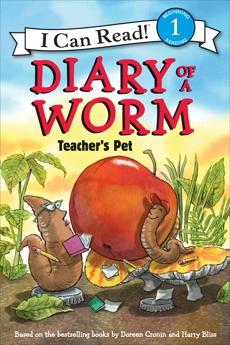 Diary of a Worm: Teacher's Pet, Cronin, Doreen