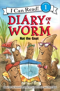 Diary of a Worm: Nat the Gnat, Cronin, Doreen