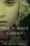 The Summer Garden: A Novel, Simons, Paullina