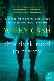 This Dark Road to Mercy: A Novel, Cash, Wiley