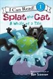 Splat the Cat: A Whale of a Tale, Scotton, Rob