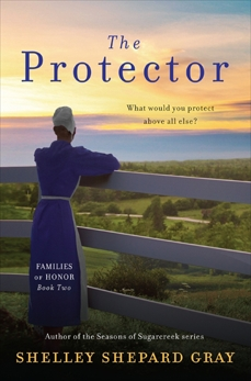 The Protector: Families of Honor, Book Two, Gray, Shelley Shepard