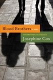 Blood Brothers: A Novel, Cox, Josephine