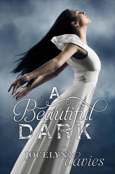 A Beautiful Dark, Davies, Jocelyn